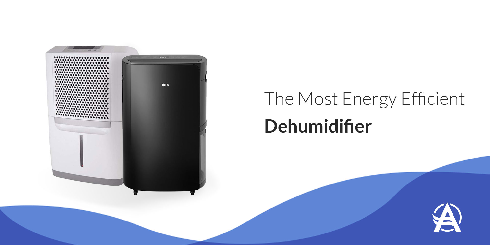 Most Energy Efficient Dehumidifier