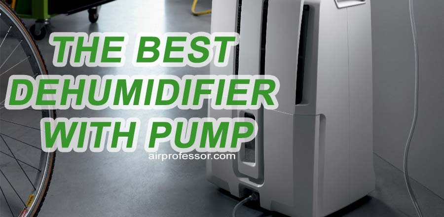 best-dehumidifier-with-pump