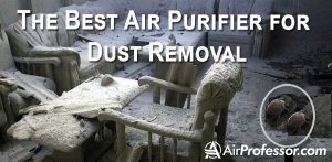 Find The Best Air Purifier for Dust Removal