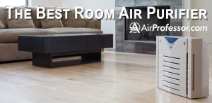 Attention! Pick The Best Room Air Purifier To Be Healthier