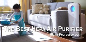 What Is The Best Hepa Air Purifier? A Detailed Review