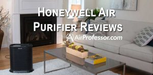 Honeywell Air Purifier Reviews: Read Before Buying